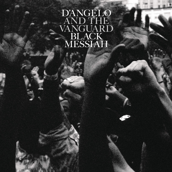 D'Angelo & The Vanguard — Black Messiah